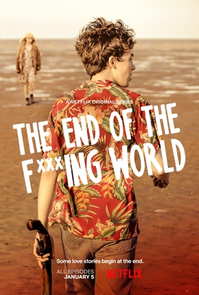 The End of the F***ing World 1ª Temporada 1080p NF WEB-DL Dual